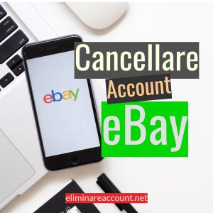 Cancellare Account Ebay