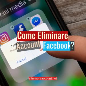 Eliminare Account Facebook