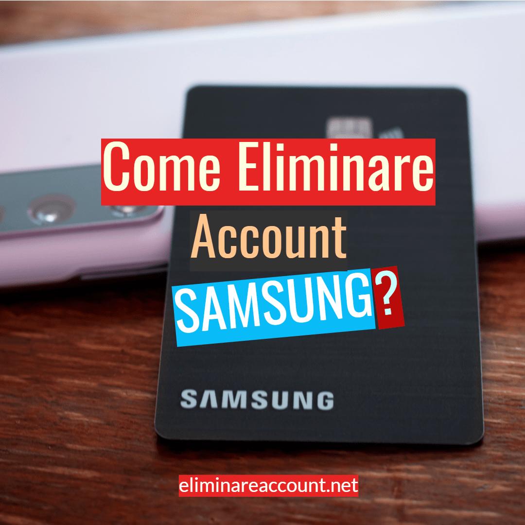 eliminare account samsung
